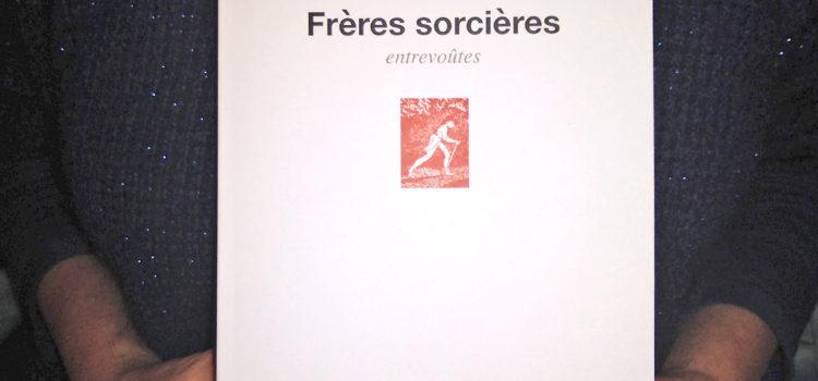 Montage photo de J. Brezel pour l'ouvrage Fréres sorcières d'Antoine Volodine