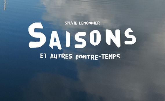 [Chronique] Les saisons et autres contre-temps de Sylvie Lemonier