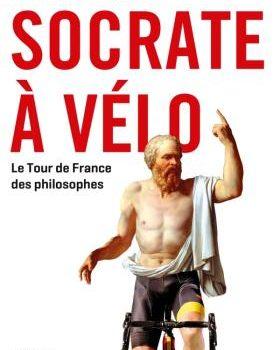 Couverture du livre Socrate à vélo Guillaume Martin