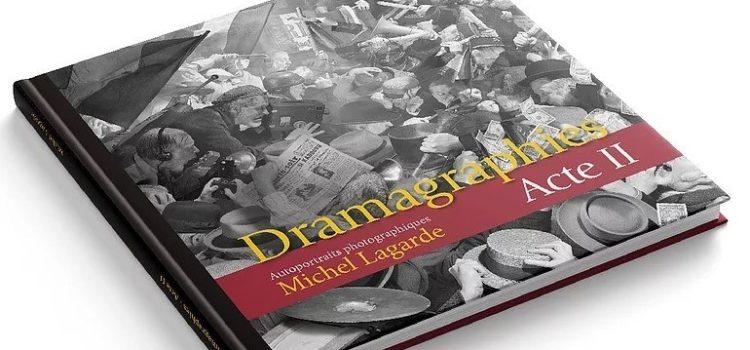 Dramagraphies de Michel Lagarde