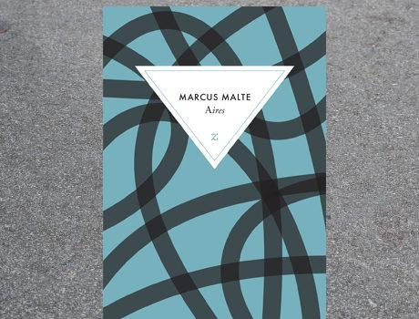 [Chronique] Aires de Marcus Malte
