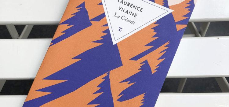 [Chronique] La Géante de Laurence Vilaine