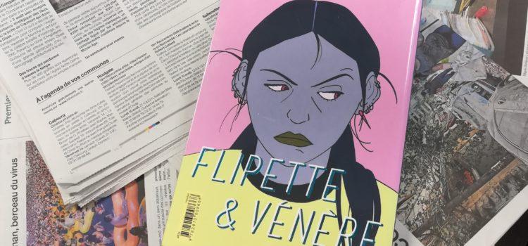 [Chronique] Flipette & Vénère de Lucrèce Andreae