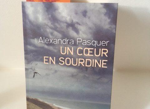 [Chronique] Un cœur en sourdine d'Alexandra Pasquer