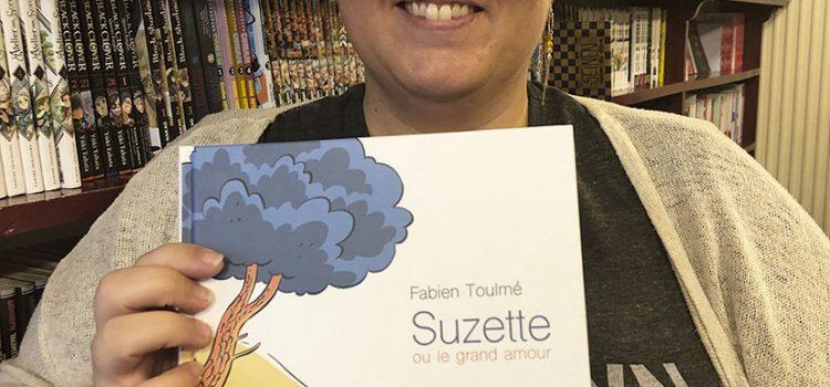 [Coup de cœur de libraire] Suzette ou le grand amour de Fabien Toulmé