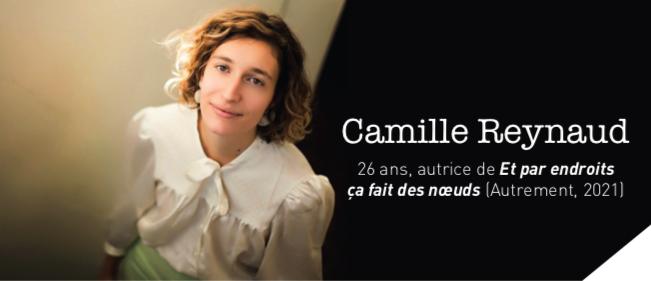 Camille Reynaud 26 ans, autrice de Et par endroits ça fait des nœuds (Autrement, 2021)
